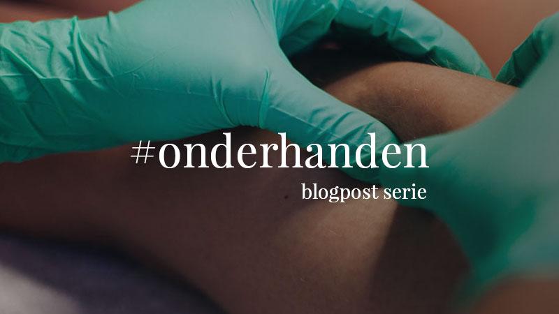 #onderhanden blogpost serie